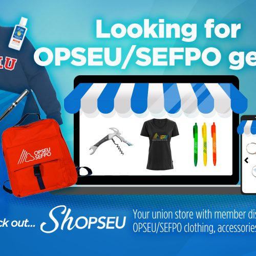 Looking for OPSEU/SEFPO gear? Check out Shopseu