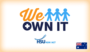 "The logo for We Own It Australia featuring three stick figures holding hands and the words ""HSU NSW/ACT with the Australian flag"