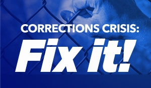 Corrections crisis: fix it!