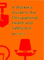 A Worker's Guide to the Occupational Health and Safety Act