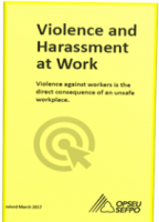OPSEU Guide to Violence and Harassment at Work