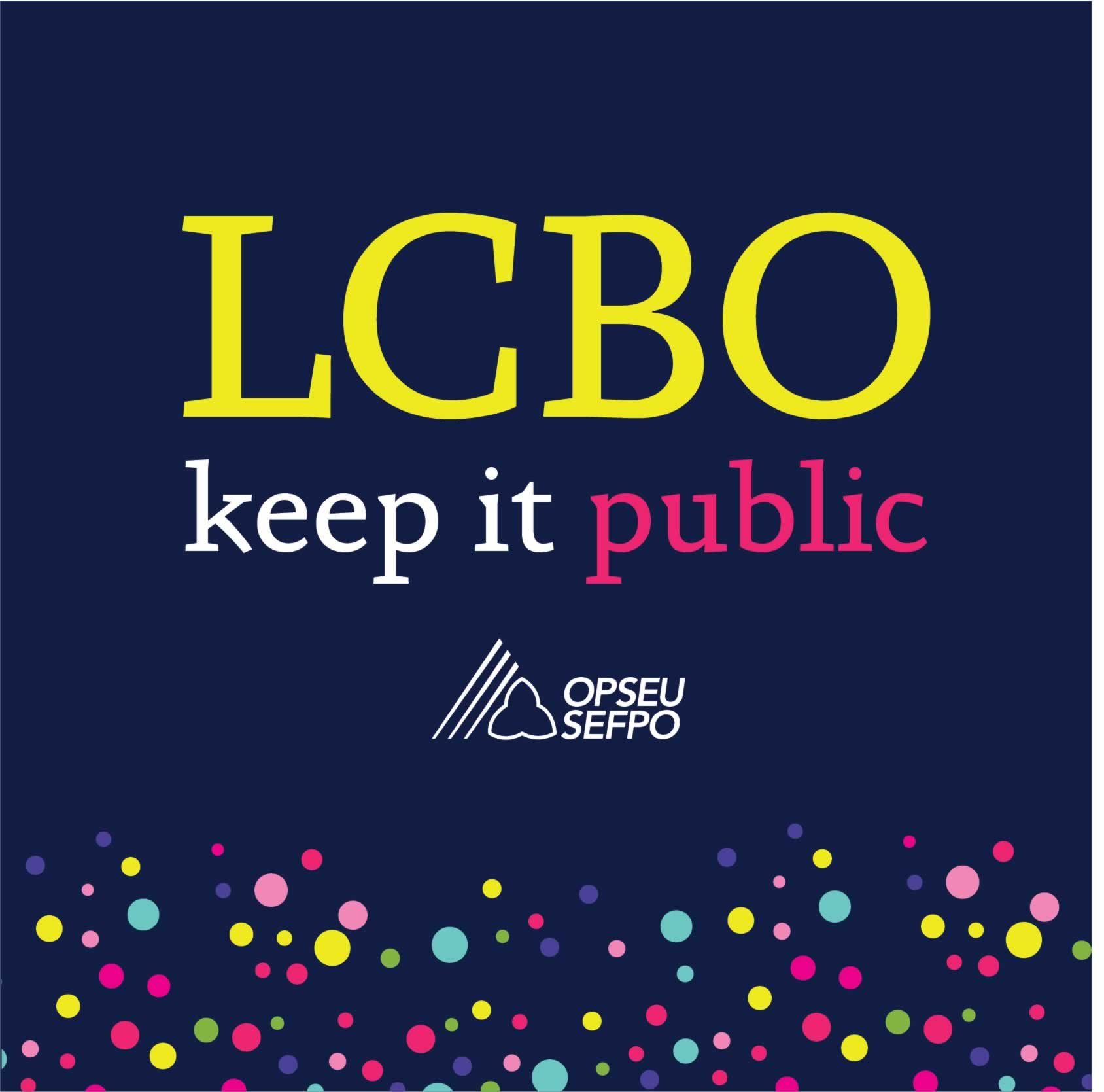 LCBO: Keep it public store tour