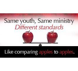 Same Youth, Same Ministry, Different standards: Like comparing apples to apples