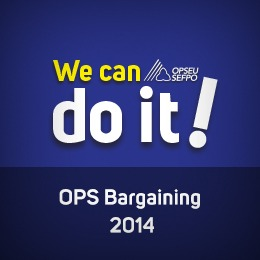 We can do it! OPS Bargaining 2014
