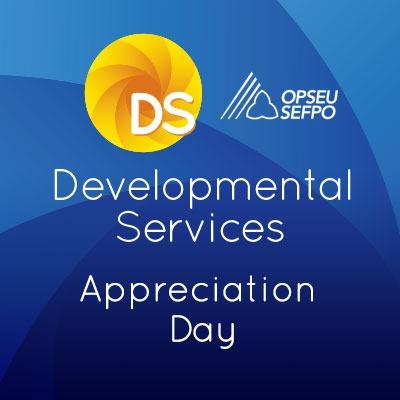 OPSEU Developmental Services Appreciation Day