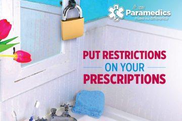 Put restrictions on your prescriptions