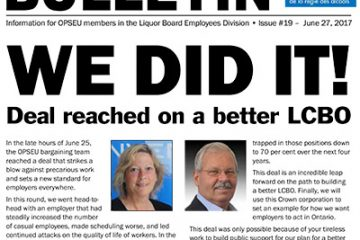 We did it! Deal reached on a better LCBO - 2017 LBED Bargaining Bulletin #19