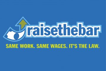 Raise the Bar: Same Work. Same Wages. It's the Law.