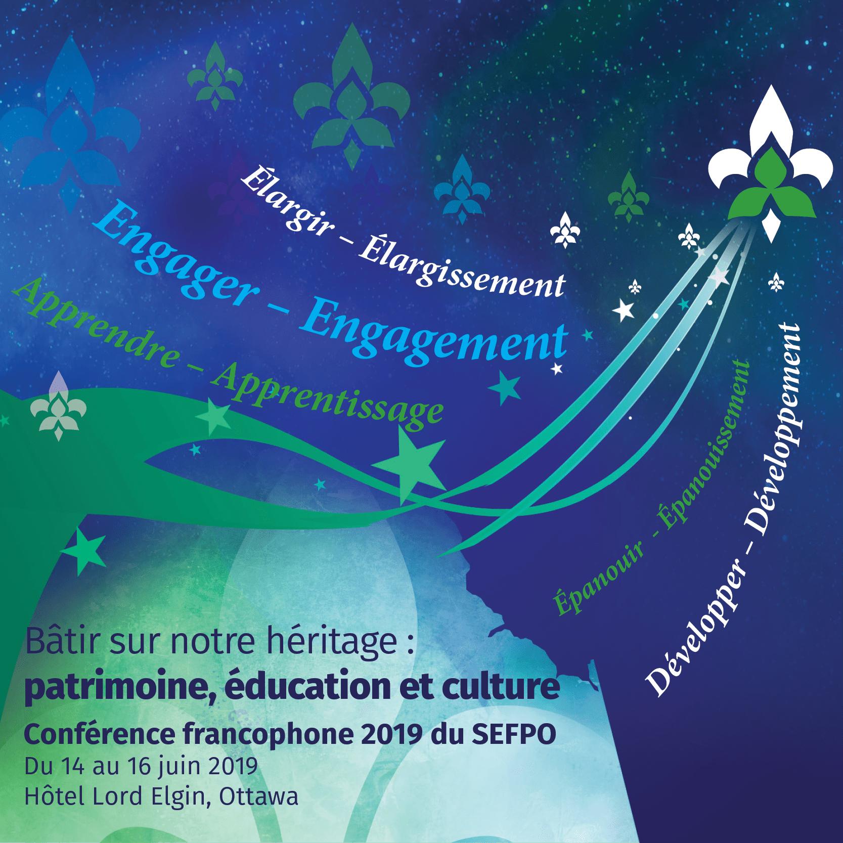 Conference francophone 2019 du SEFPO. Du 14 au 16 juin 2019, Hotel Lord Elgin, Ottawa