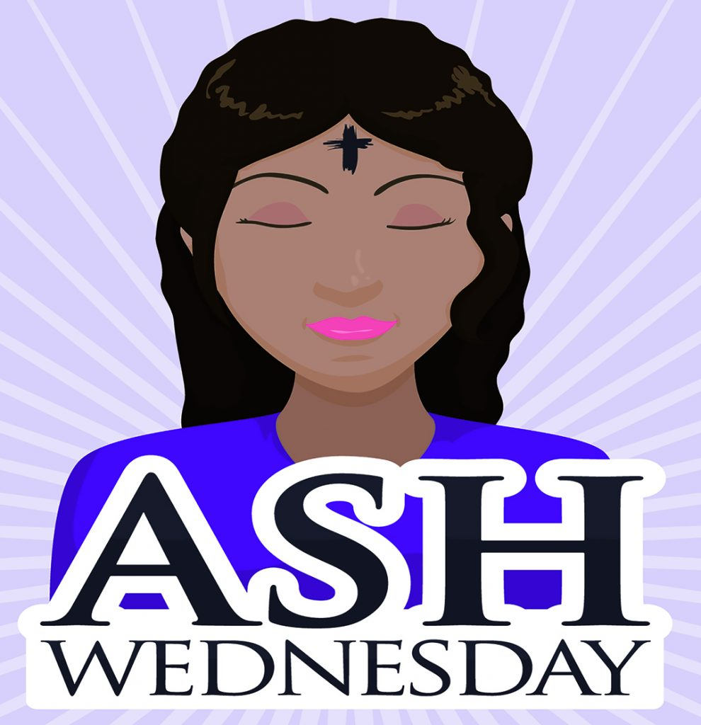 Ash Wednesday is the gateway to Lent