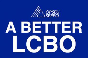 OPSEU - A Better LCBO