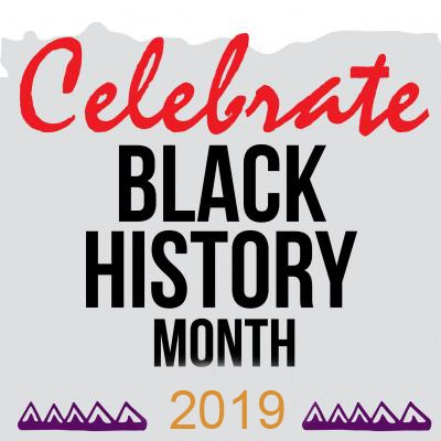 Celebrate Black History Month 2019