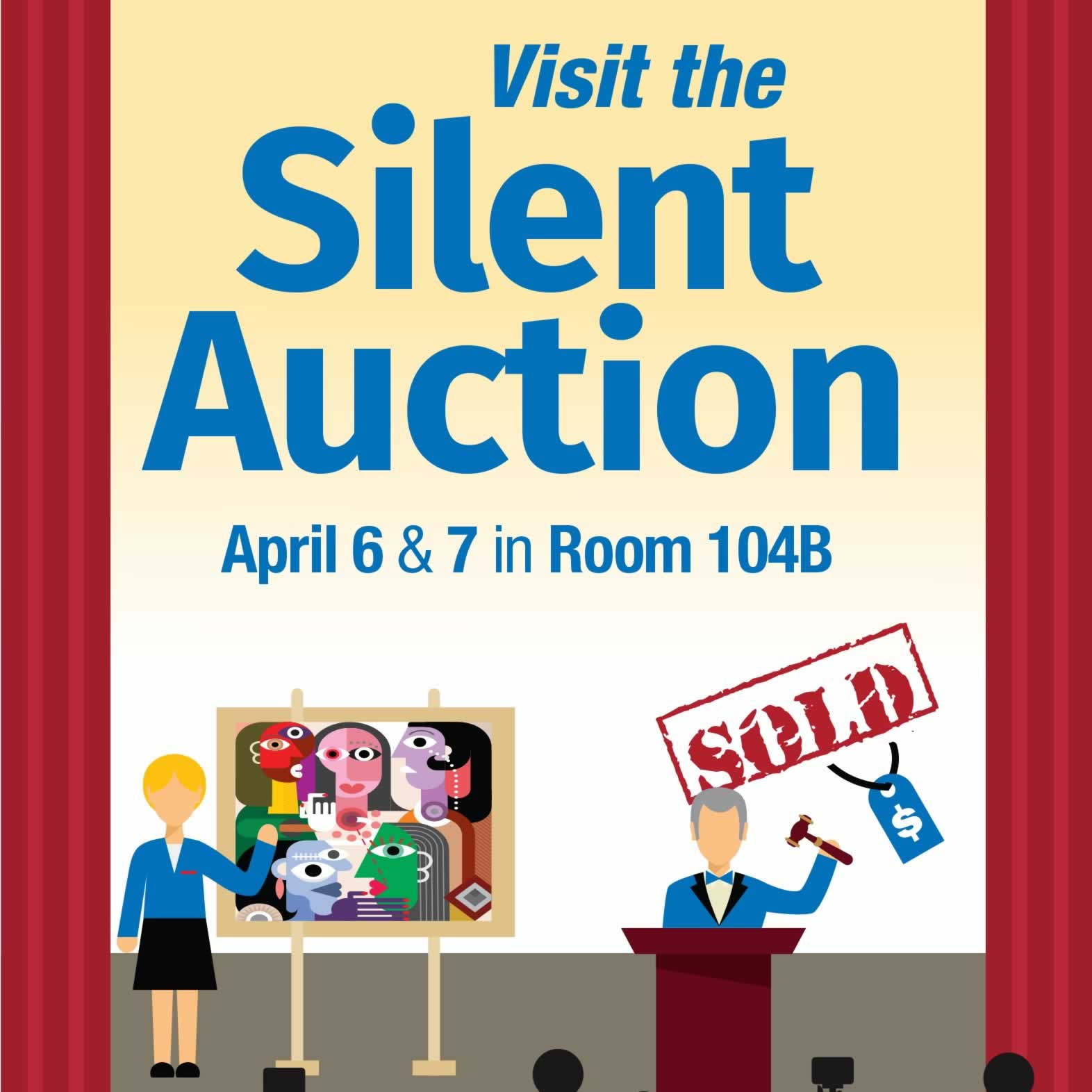 Visit the Silent Auction, April 6 & 7