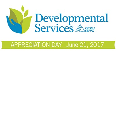 OPSEU Developmental Services Appreciation Day, June 21, 2017