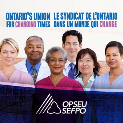 Group of OPSEU members under the slogan Ontario's Union for Changing Times