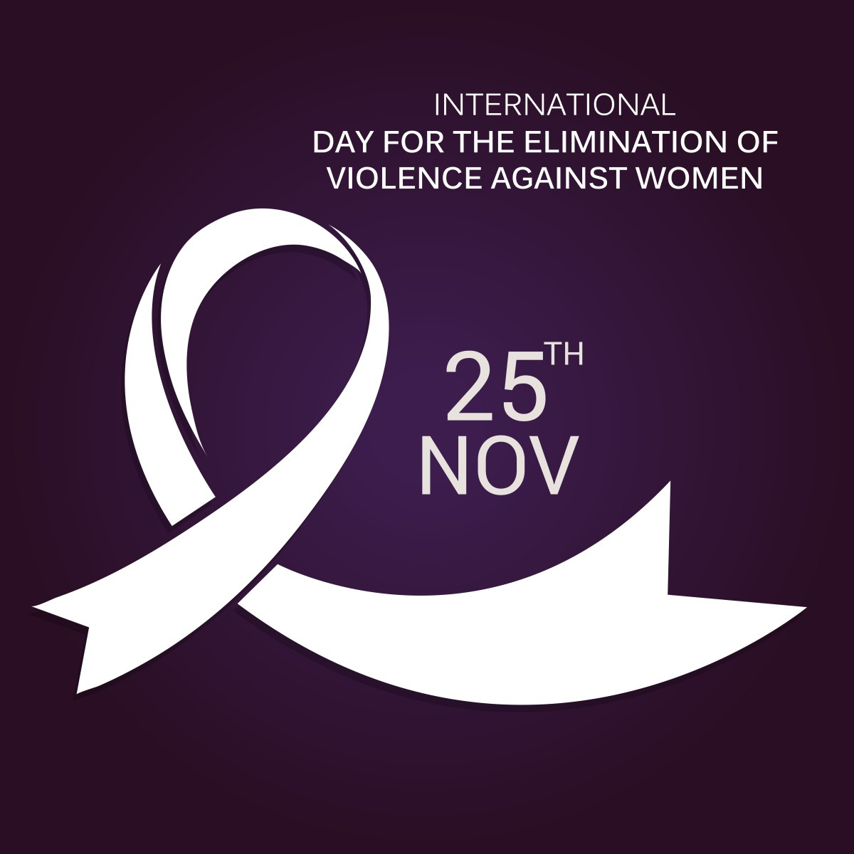 November 25 - International Day for the Elimination of Violence against Women