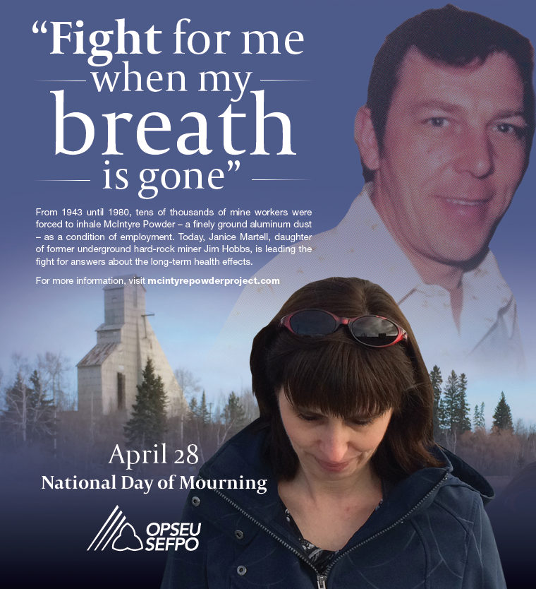 Fight for me when my breath is gone - April 28, National Day of Mourning