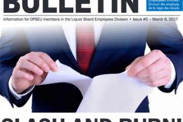 Slash and burn - 2017 LBED Bargaining Bulletin, Issue 5