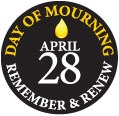 Day of Mourning: One death or injury is too many