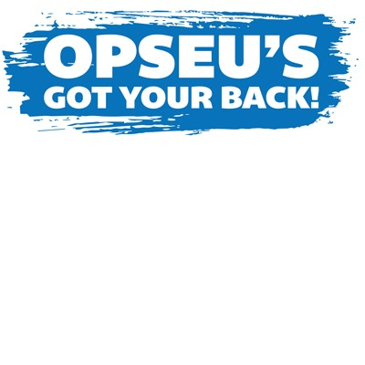 OPSEU's got your back