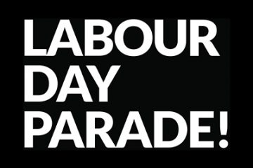 Labour Day Parade! Featured Image