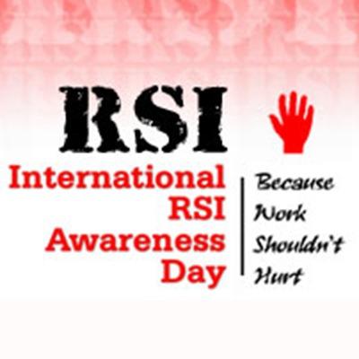 RSI International RSI Awareness Day, Because Work Shouldn't Hurt