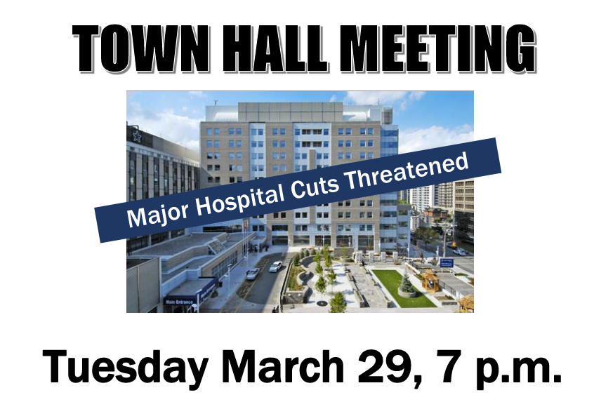 Hamilton Town Hall Meeting on Major Hospital Cuts Threatened, Tuesday, March 29