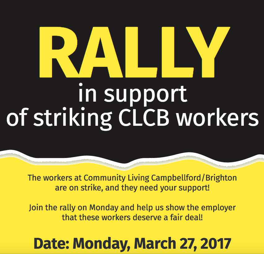Rally in support of striking Community Living Campbellford/Brighton workers