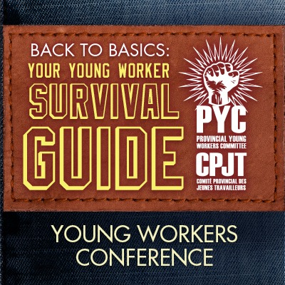 Back to basics: You Young Worker Suvival Guide. Young Workers Conference.