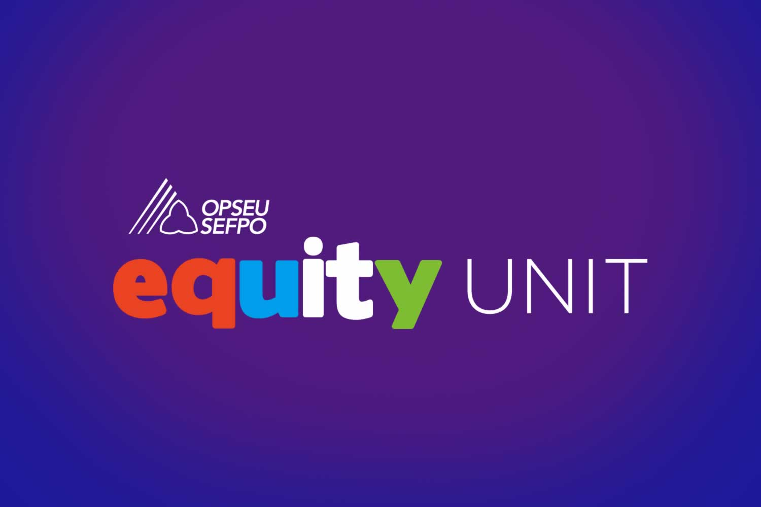 OPSEU Equity Unit