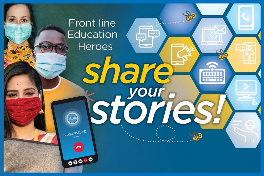Share Your Stories! Front line education Heroes Smiling faces
