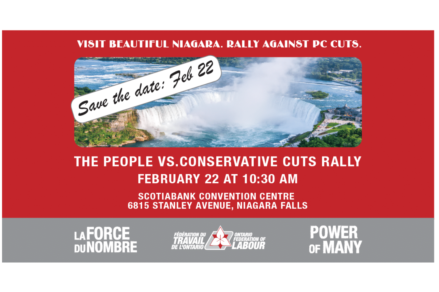 The people vs. Conservative Cuts Rally February 22 at 10:30 am Scotiabank Convention Center Niagara Falls
