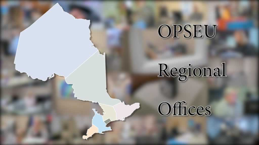 Videos celebrate OPSEU's regional offices
