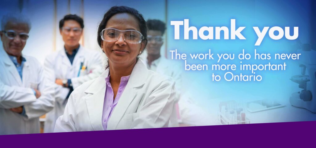 THank you. The work you do has never been more important to Ontario