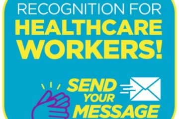Recognition for Health Care Workers: Send your message