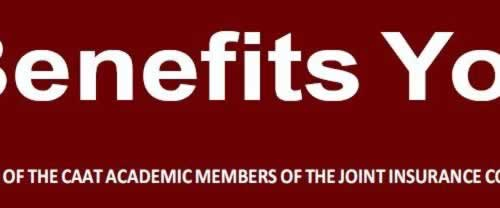 Benefits You A publication of CAAT academic members of the Joint Insurance Committee (JIC)