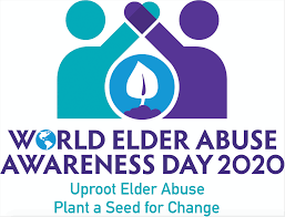 World Elder Abuse Awareness Day 2020: Uproot Elder Abuse Plant a seed for change