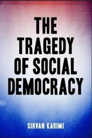 Tragedy of Social Democracy