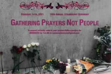 Poster for the 16th annual Strawberry ceremony, Gathering Prayers, Not People on February 14, 2021. To support virtually, send in your prayers/letters/posters for MMIWGT2S by February 8 to nomoresilenceorg@gmail.com.
