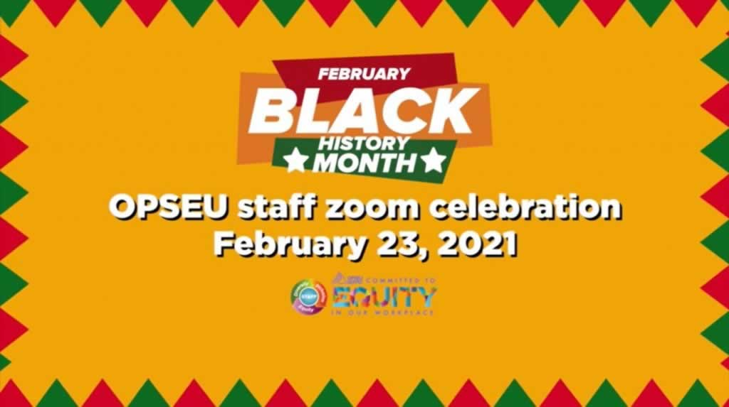 OPSEU/SEFPO staff celebrates the Black family during Black History Month