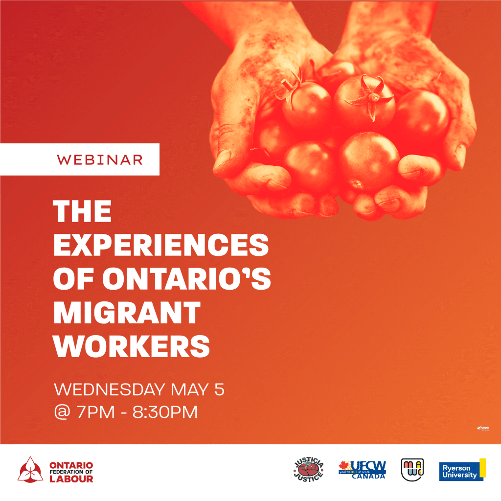The Experiences of Ontario's Migrant Workers