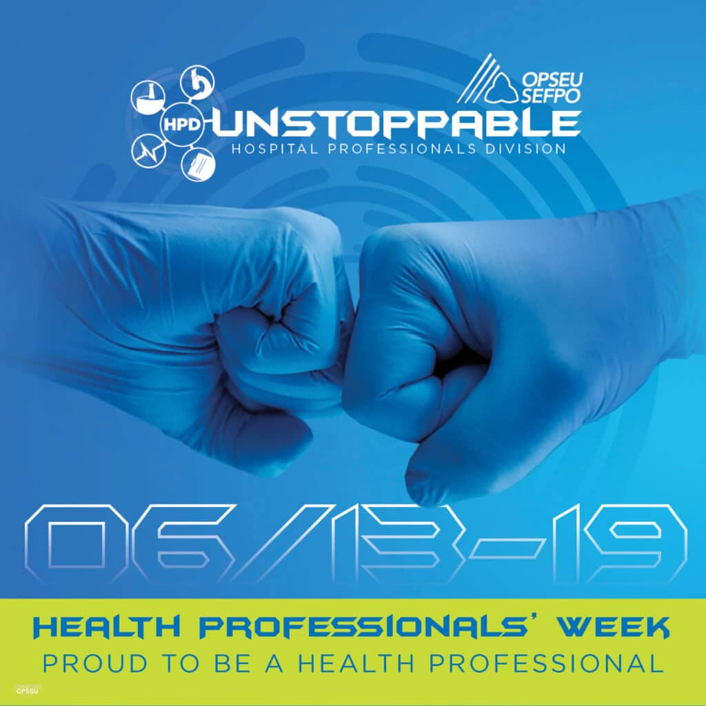 OPSEU/SEFPO Unstoppable Hospital Professionals Division logo and medical gloves